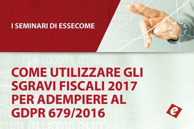 Seminario di essecome: Come utilizzare gli sgravi fiscali 2017 per acquistare sistemi di sicurezza