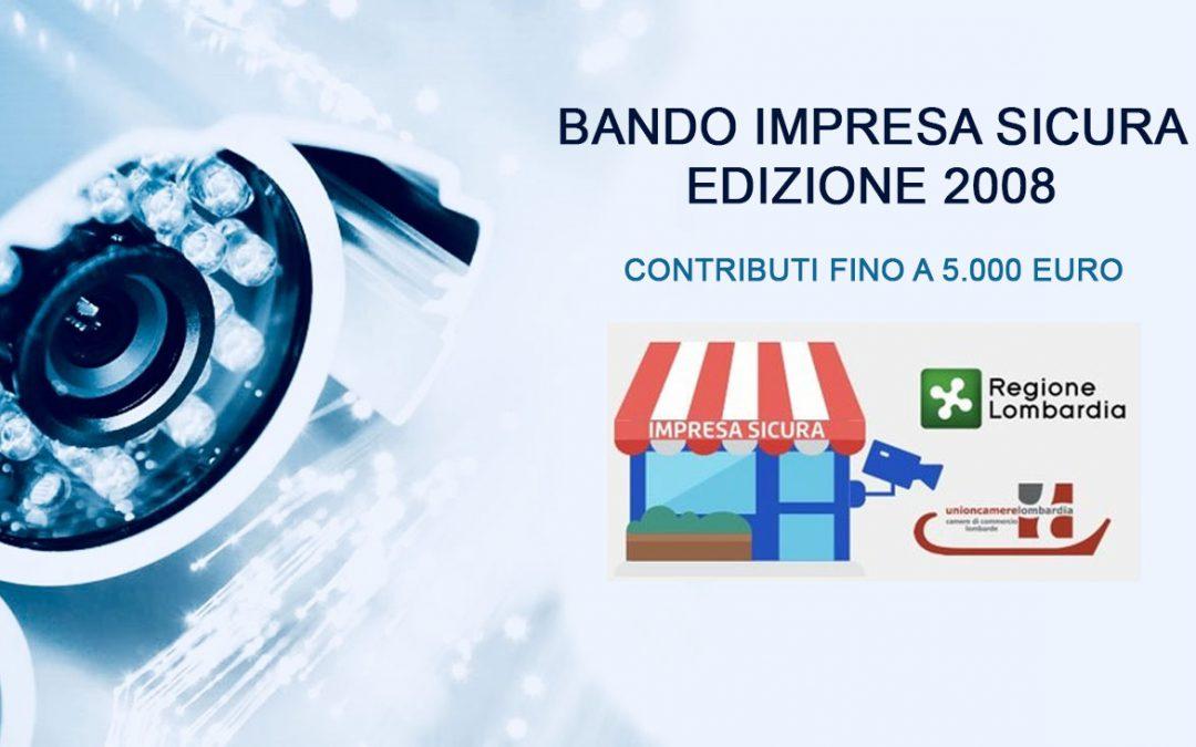 Contributi per investimenti innovativi finalizzati all'incremento della sicurezza – Bando IMPRESA SICURA 2018