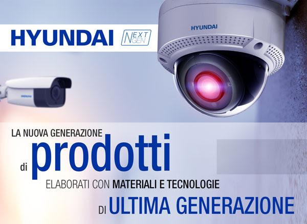 HYUNDAI NEXTGEN, La nuova generazione di prodotti elaborati con materiale e tecnologie di ultima generazione
